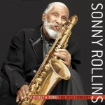Sonny Rollins Without A Song the 9/11 Concert